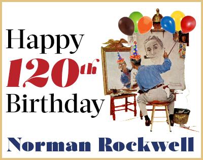 Happy 120th Birthday, Norman Rockwell!