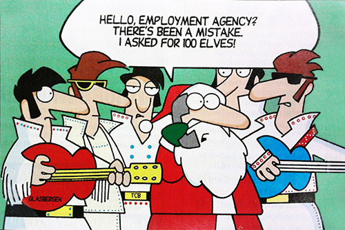 """Hello, employment agency? There's been a mistake. I asked for 10 elves!"""