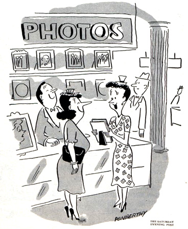 """""""Why these are wonderful, Hilda. There's hardly any resemblance to you at all!""""  June 25, 1949"""