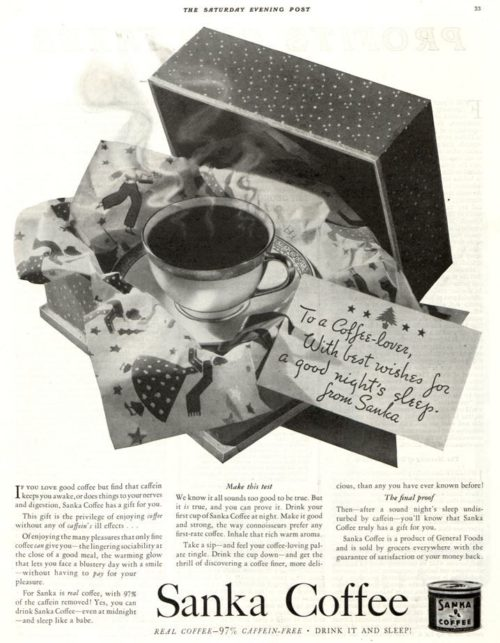 A vintage ad for Sanka Coffee, depicting a delicious cup of wonderful coffee in a gift box I want to drink this now.