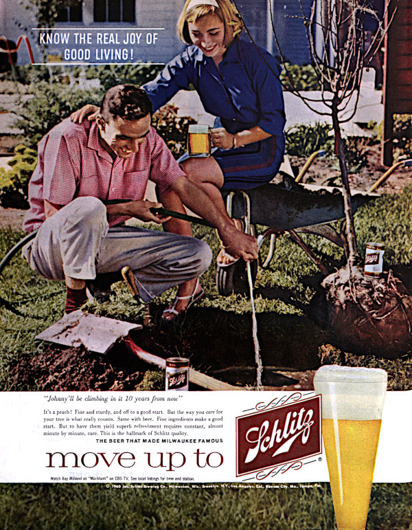 Ad for Schlitz beer, featuring a smiling young couple planting a tree in their backyard.