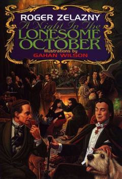 "Cover for the book, ""A Night in The Lonesome October"" by Roger Zelazney"