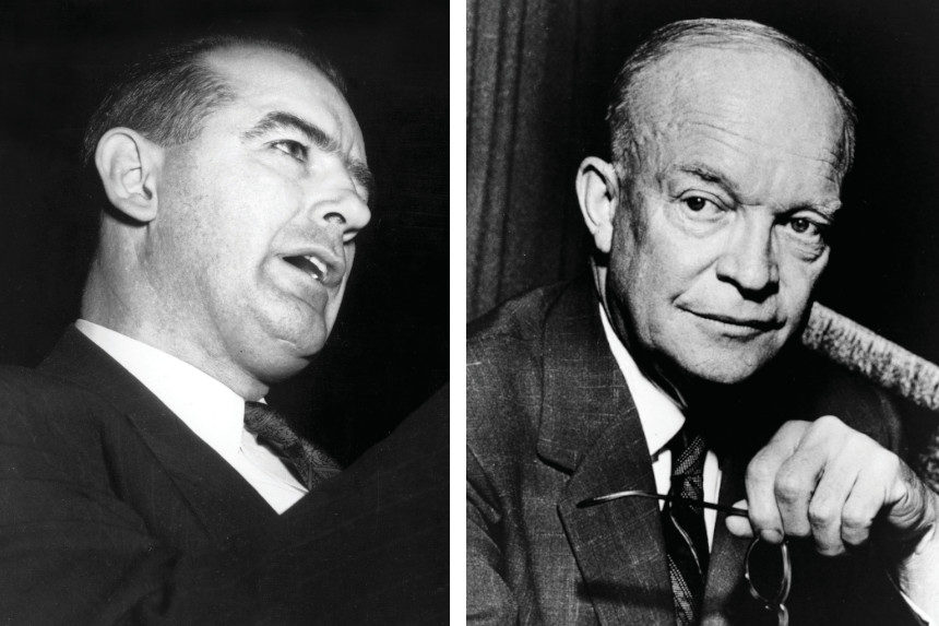 Joseph McCarthy and Dwight D. Eisenhower